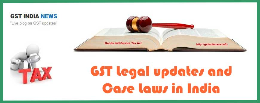latest cases of high court judgement on gst image