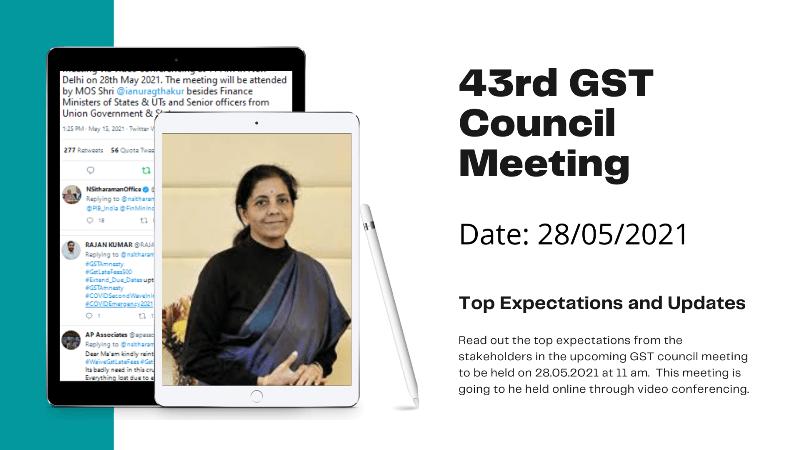 43rd gst council meeting